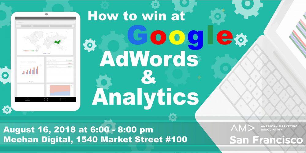 Google Ads & Google Analytics Overview   AMA San Francisco Presentation